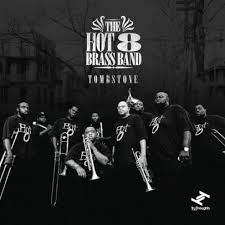 HOT 8 BRASS BAND – TOMBSTONE (CD)