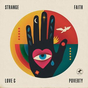 STRANGE FAITH – LOVE & POVERTY (LP)