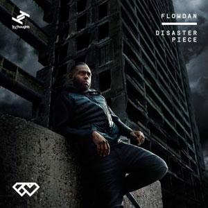 FLOWDAN – DISASTER PIECE (CD)