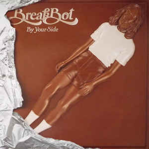 BREAKBOT – BY YOUR SIDE (2xLP)