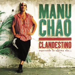 CHAO, MANU – CLANDESTINO (3xLP)