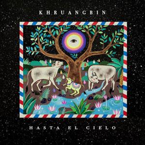 KHRUANGBIN – HASTA EL CIELO (2xLP)