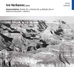 BRAHMS/ IVO VARBANOV – BRAHMS ON THE PIANO VOL.2 OP.2, 4 10 (CD)