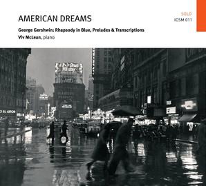 GERSHWIN/ VIV MCLEAN – AMERICAN DREAMS – RHAPSODY IN BLUE (CD)