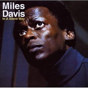 DAVIS, MILES – IN A SILENT WAY (CD)