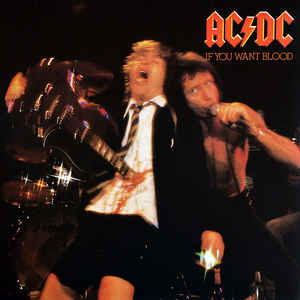 AC/DC – IF YOU WANT BLOOD YOU'VE GOT I (LP)