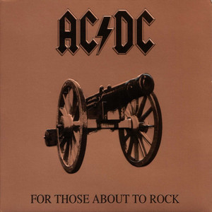 AC/DC – FOR THOSE ABOUT TO ROCK WE SAL (LP)
