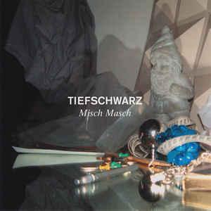 TIEFSCHWARZ – MISCH MASCH (2xCD)