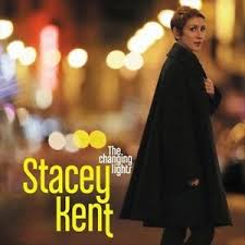 KENT, STACEY – CHANGING LIGHTS (CD)