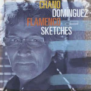 CHANO DOMINGUEZ FLAMENCO SKETCHES CD EMI –  (CD)