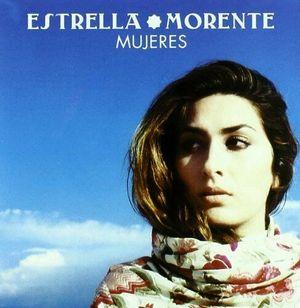 MORENTE, ESTRELLA – MUJERES (CD)