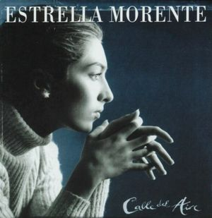 MORENTE, ESTRELLA – CALLE DEL AIRE (CD)