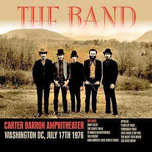 BAND – CARTER BARRON AMPHITHEATER, WASHINGTON DC, JULY 17TH 1976 (CD)