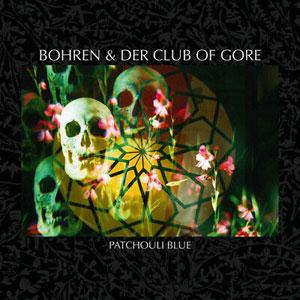 BOHREN & DER CLUB OF GORE – PATCHOULI BLUE (2xLP)