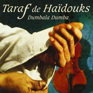 TARAF DE HAIDOUKS – DUMBALA DUMBA (CD)