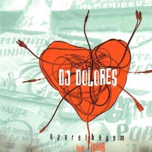 DJ DOLORES – APARELHAGEM (CD)