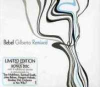 GILBERTO, BEBEL – REMIXED (2xCD)