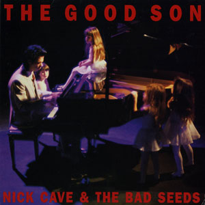 NICK CAVE & THE BAD SEEDS – THE GOOD SON (LP)