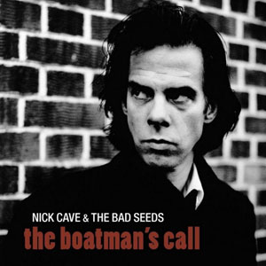 NICK CAVE & THE BAD SEEDS – THE BOATMAN'S CALL (LP)