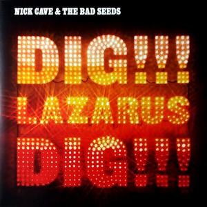 CAVE, NICK & THE BAD SEEDS – DIG, LAZARUS, DIG (2xLP)