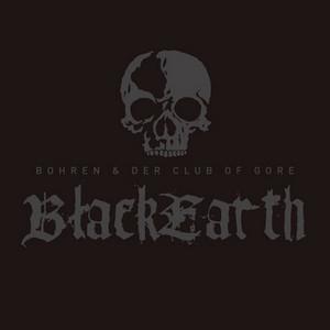 BOHREN AND DER CLUB OF GORE – BLACK EARTH (2xLP)