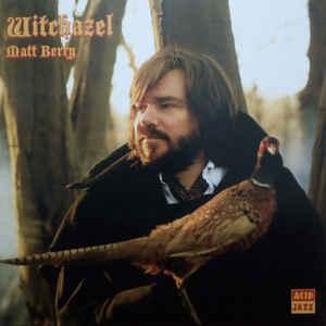 BERRY, MATT – WITCHAZEL (LP)