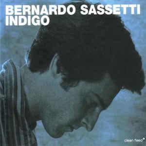 SASSETTI, BERNARDO INDIGO SOLO PIANO CD CF029CD –  (CD)
