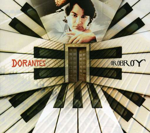 DORANTES, DAVID -PENA- OROBROY CD  –  (CD)