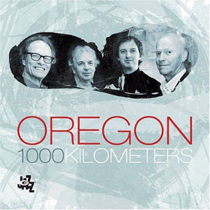 OREGON – 1000 KILOMETERS (CD)