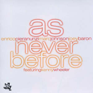 PIERANUNZI, ENRICO – AS NEVER BEFORE (CD)