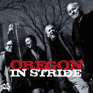 OREGON – IN STRIDE (CD)