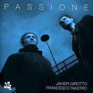 GIROTTO/NASTRO – PASSIONE (CD)