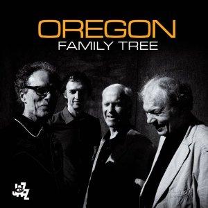 OREGON – FAMILY TREE (CD)