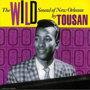 TOUSSAINT, ALLEN – WILD SOUND OF NEW ORLEANS (LP)