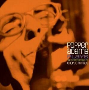ADAMS, PEPPER – PLAYS THE COMPOSITION OF CHARLIE MI (LP)