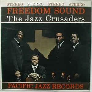 JAZZ CRUSADERS – FREEDOM SOUND (LP)