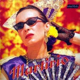 MARTIRIO   – ESTOY MALA (CD)