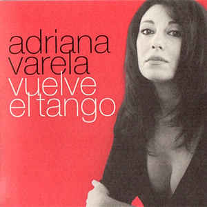 VARELA, ADRIANA  – VUELVE EL TANGO (CD)