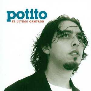 POTITO EL ULTIMO CANTAOR CD –  (CD)