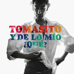 TOMASITO Y DE LO MIO QUE CD –  (CD)