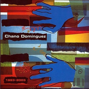 CHANO DOMINGUEZ 1993-20032CD NUBA 7778 –  (CD)
