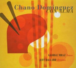 CHANO DOMINGUEZ CON ALMA CD –  (CD)