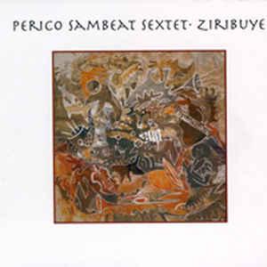 SAMBEAT, PERICO SEXTET ZIRIBUYE CD –  (CD)