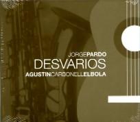 JORGE PARDO & EL BOLA DESVARIOS CD –  (CD)