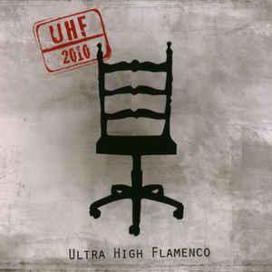 ULTRA HIGH FLAMENCO UHF 2010 CD –  (CD)