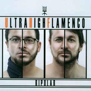 UHF ULTRA HIGH FLAMENCO BIPOLAR CD NUBA40665 –  (CD)