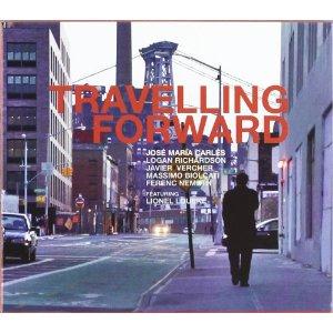 CARLES, JOSE MARIA  – TRAVELLING FORWARD (CD)