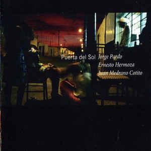 PARDO, JORGE/HERMOZA/COTITO – PUERTA DEL SOL (CD)