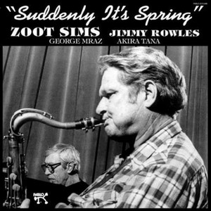 SIMS, ZOOT – SUDDENLY IT'S SPRING (LP)