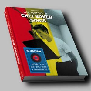 BAKER, CHET – MAKING OF CHET BAKER SINGS (BOOK+CD)